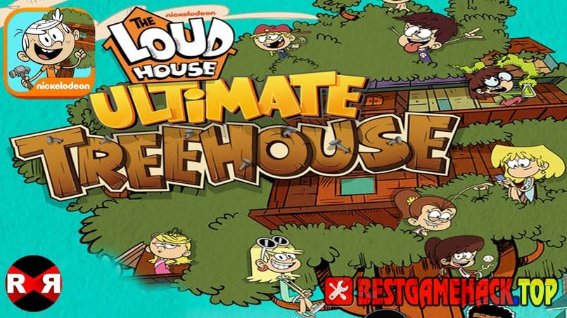 Loud House Ultimate Treehouse Hack Cheats Unlimited Bills